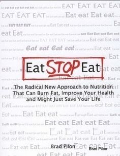 Eat Stop Eat To Loss Weight - Eat Stop Eat To Loss Weight - Eat Stop Eat To Loss Weight - Eat Stop Eat To Loss Weight - Eat Stop Eat Pdf Ebook Book Free Download Review - In Just One Day This Simple Strategy Frees You From Complicated Diet Rules - And Eliminates Rebound Weight Gain In Just One Day This Simple Strategy Frees You From Complicated Diet Rules - And Eliminates Rebound Weight Gain - In Just One Day This Simple Strategy Frees You From Complicated Diet Rules - And Eliminates R...