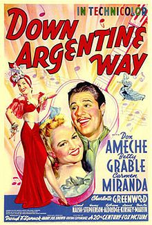 High resolution official theatrical movie poster for Down Argentine Way Image dimensions: 903 x Directed by Irving Cummings. Starring Don Ameche, Betty Grable, Carmen Miranda, Charlotte Greenwood Old Film Posters, Classic Movie Posters, Cinema Posters, Music Posters, Carmen Miranda, 1940s Movies, Old Movies, Vintage Movies, Turner Classic Movies