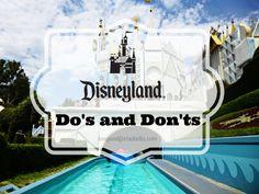 Disneyland Do's and Don'ts