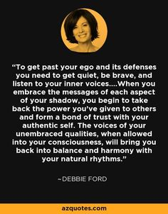 debbie ford quotes - Google Search Epic Quotes, Life Quotes, Spiritual Awakening, Spiritual Quotes, Ford Quotes, Love Affirmations, Self Compassion, Low Self Esteem, Words Worth