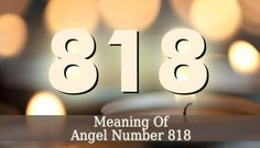 818 Angel Number is also a sign that a phase of your life is going to end, bringing new opportunities and chances. Embrace the changes and trust your angels