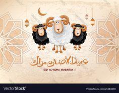 Eid al adha mubarak Royalty Free Vector Image - VectorStock , Eid Ul Adha Wallpaper, Allah Wallpaper, Eid Adha Mubarak, Eid Mubarak Quotes, Ramadan Cards, Eid Cards, Aid Adha, Free Vector Graphics, Free Vector Images