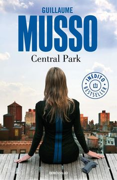 """Libros que hay que leer: """"Central park"""" - Guillaume Musso Central Park, Dan Brown, Cgi, Robert Langdon, Little Library, Free Live Cam, Penguin Random House, Champs Elysees, I Love Reading"""