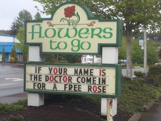 Thank you Florist for the laugh.