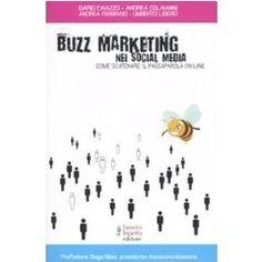 Per conoscere e prendere spunti sul buzz e viral marketing nei social media. Social Media Marketing, My Books, Reading, My Love, Business, Book, My Boo, Word Reading, Business Illustration