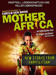 Mother Africa - New Stories from Khayelitsha - Tour 2017/18 - Tickets unter www.semmel.de