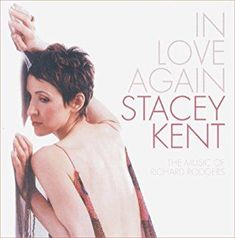 Stacey Kent - In Love Again: Music Of Richard Rodgers 180g Vinyl LP