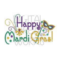 Happy Mardi Gras Embroidery Design Instant by DigitalThreadWorks