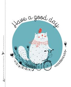 Have a good day - Quote | Falri 23 | Illustratie: Dinara Mirtalipova | #FlairNL #FlairQuote Flairathome.nl
