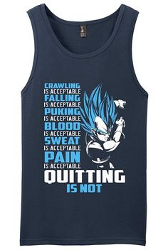 Vegeta Super Saiyan Quote Quitting is Not Acceptable Anime Shirt Vegeta Shirt, Super Saiyan, Shirts With Sayings, Acceptance, Never Give Up, Tank Man, Quotes, Mens Tops, Anime