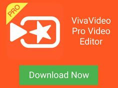 vivavideo pro video editor hd for laptop