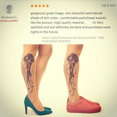 Customer reviews like this one make all the sweat and sleepless nights worthwhile! Thank you! #jellyfish #tattoo #tights #printed #pantyhose