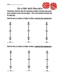 Rounding Dice Activity using Vertical Number lines 4.NBT.3