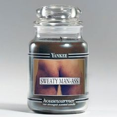 rejected yankee candle scent....cannot stop laughing