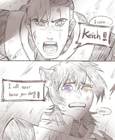 Shiro Keith Galra!Keith || I think he's trying to say I will never leave you alone?