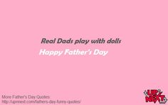 40 Funny Father's Day Quotes and Messages a from a daughter or son - Dedicate one quote to your dad and a put smile on his face. Fathers Day Inspirational Quotes, Funny Fathers Day Quotes, Happy Fathers Day, Funny Quotes, Message Quotes, Funny Messages, Dads, Happy Valentines Day Dad, Funny Phrases