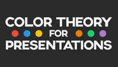 Psychology : Psychology : Color Theory for Presentations: How to Choose the Perfect Colors fo