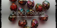 Polymer clay tutorial for these beautiful beads
