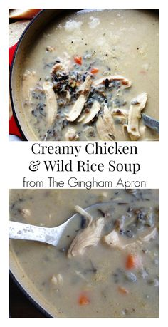Creamy Chicken and Wild Rice Soup- hearty, comforting, and delicious ...