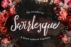 Check out Swirlesque Typeface by Dirtyline Studio on Creative Market