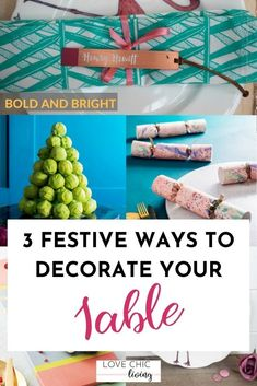 3 Unique ways to decorate your table this christmas. We've listed our favourite ways to jazz up your christmas places settings and christmas table centre pieces with these 3 unique styles that you might not have thought about before! #lovechicliving