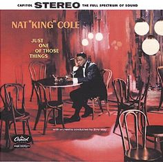 nat king cole album covers | Nat king Cole just one of those things CD Covers