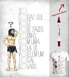 Votem na estampa '10 coisas...' no Camiseteria.com. Autoria de Fernando Degrossi http://cami.st/d/52911