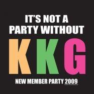 It's not a party without Kappa Kappa Gamma ;P