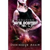 Seducing Jane Porter (Kindle Edition)By Dominique Adair