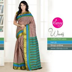 Vismay Cotton Print Saree Collections http://www.vismay.co.in/ShopDetail.aspx?SID=6743&utm_source=Facebook&utm_medium=FBWC&utm_campaign=ImpressAds