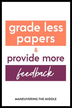 If you want to spend less time grading papers but you still want students to benefit from feedback, then check out this post or listen to the podcast here. | maneuveringthemiddle.com First Year Teaching, Teaching Tips, Classroom Activities, Classroom Organization, Missing Work, Grading Papers, Formative Assessment, Test Prep, Student Work