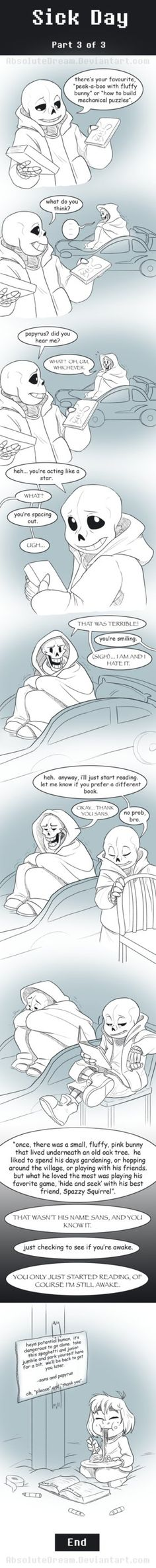Part 1: Part 2: Part 3: You're here! --------------- Can a skeleton get sick? Uhh... I dunno. I made a comic anyway.  Anyway, this is just another ra...