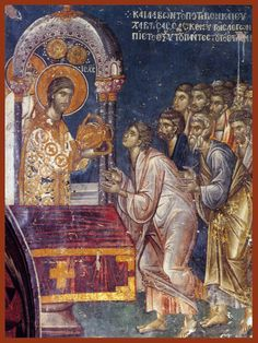 The Apostles receiving Communion. Fresco in the The Church of Saint Nicholas Orphanos, Byzantine church in the northern Greek city of Thessaloniki. Fresco, Byzantine Icons, Byzantine Art, Religious Icons, Religious Art, Life Of Christ, Holy Week, Tempera, Catholic Art