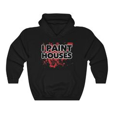 House Painting, Marketing And Advertising, Hooded Sweatshirts, Blood, Trending Outfits, Houses, Etsy Shop, Unisex, Group