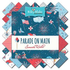 "PARADE on MAIN 5"" Inch Stacker - Samantha Walker for Riley Blake - 5"" Inch Precut Fabric Squares - Patriotic Fabric - Red White Blue July"