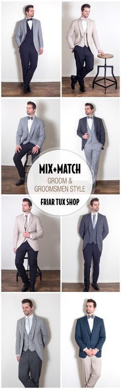 Mix and Match Styles for your Groom and Groomsmen