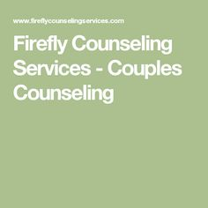 Firefly Counseling Services - Couples Counseling