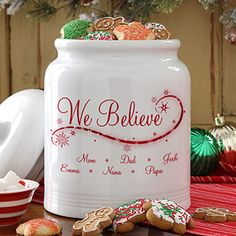 """We Believe"" Personalized Christmas Cookie Jar .... LOVE THIS! You can personalize it with all of your family member's names! AWESOME Christmas gift idea! #Christmas #ChristmasCookie #Cookiejar"