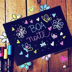 Pétalas Soltas Good Afternoon, Good Morning Good Night, Happy Week End, Happy Day, Uni Posca, Banner, Lettering, Instagram, Top Girls
