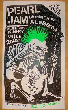 "Pearl Jam w/ Sleater-Kinney - silkscreen concert poster (click image for more detail) Artist: Ames Design Venue: BJCC Arena Location: Birmingham, AL Concert Date: 4/9/2003 Size: 15"" x 26 1/8"" Conditio"