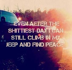 Jeep wrangler quotes | Words | Pinterest