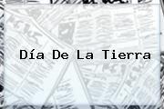 http://tecnoautos.com/wp-content/uploads/imagenes/tendencias/thumbs/dia-de-la-tierra.jpg Día de la Tierra. Día de la Tierra, Enlaces, Imágenes, Videos y Tweets - http://tecnoautos.com/actualidad/dia-de-la-tierra-dia-de-la-tierra/