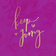 Keep going! Via @helloashleymoon