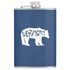 Vermont Bear Flask   hiking kit, hiking t shirts, hiking funny #outdoorgift #anniversarygift #Valentines, 4th of july party Jasper National Park, Shenandoah National Park, National Parks, New River Gorge, Hiking Quotes, Hiking Gifts, Banff, West Virginia