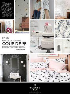 Pins de la semaine | Pins of the week N.012 – Places & Co