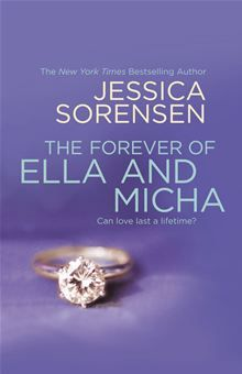 The Forever of Ella and Micha by Jessica Sorensen. Available on May 28, 2013. Pre-order it now: http://www.kobobooks.com/ebook/The-Forever-of-Ella-Micha/book-4SRfABQ53kiRv8Hy_tgP3Q/page1.html