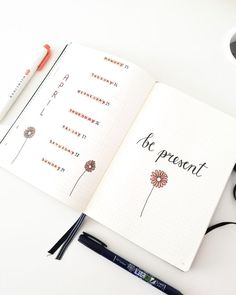 Be Present. My weekly bullet journal spread with simple floral theme.