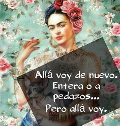 Home - Mujer Avíspate Diego Rivera, Words Quotes, Me Quotes, Qoutes, Poetry Quotes, Famous Quotes, Frida Quotes, Great Quotes, Inspirational Quotes