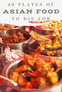 30 PLATES OF ASIAN FOOD TO DIE FOR blog post header