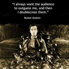Buster Keaton  - Movie Actor Quote -#busterkeaton